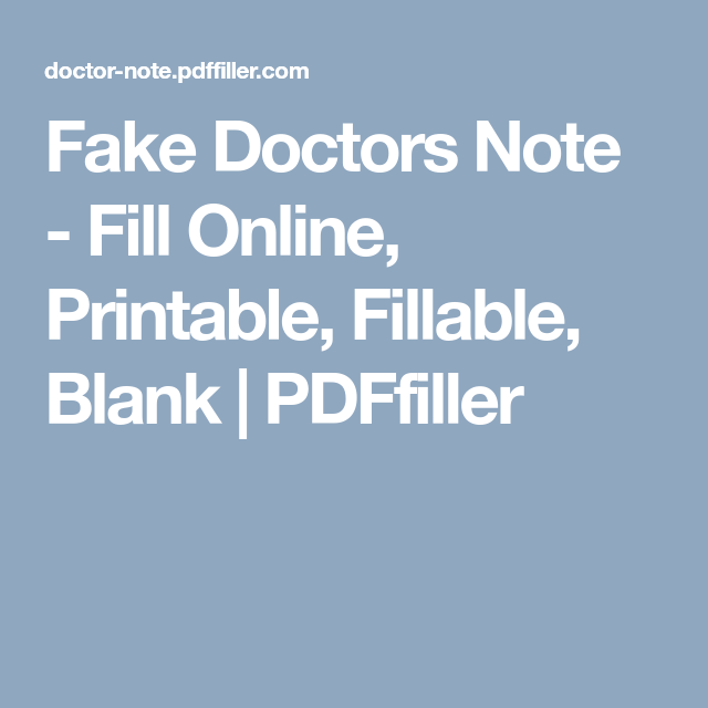 Fake Doctors Note - Fill Online, Printable, Fillable, Blank ...