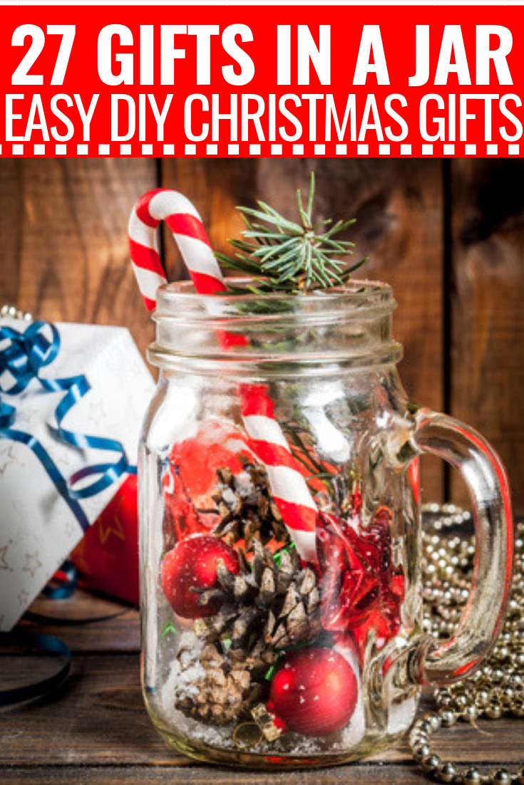 22 Mason Jar Gifts For Christmas Christmas Gift In A Jar Ideas These Diy Gift Ideas Are Perfect For Teachers Fr Mason Jar Gifts Jar Gifts Mason Jar Gifts Diy