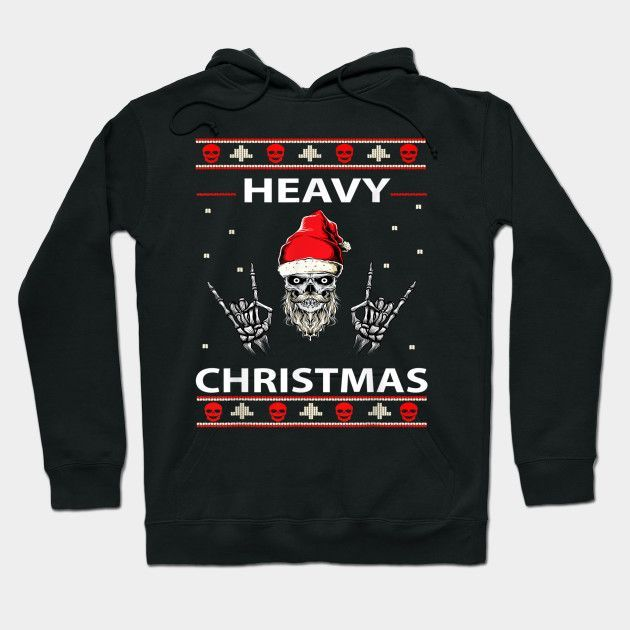Skull Heavy Christmas Rock And Roll Ugly Christmas Apparel T Shirt Hoodie #rockandrolloutfits Skull Heavy Christmas Rock And Roll Ugly Christmas Apparel T Shirt Hoodie #rockandrolloutfits