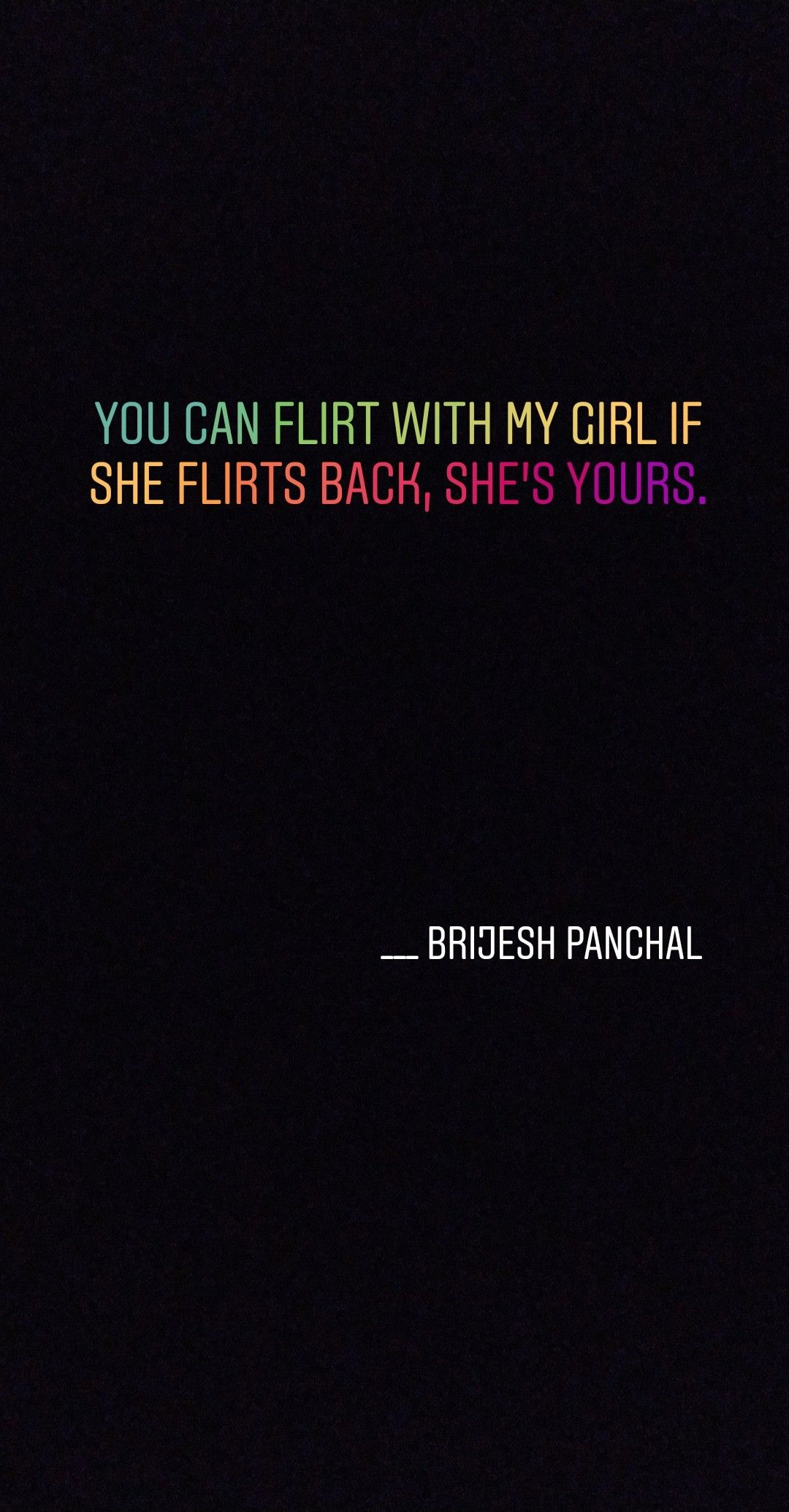 If She Flirts Back She S Yours With Images Amused Quotes