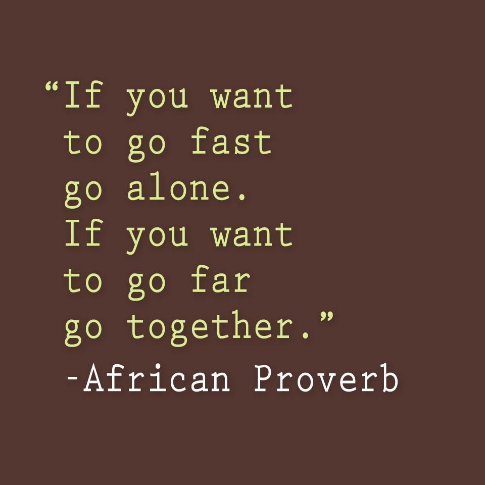 Proverbs Quotes African Proverb  Words Of Wisdom  Pinterest  African Proverb