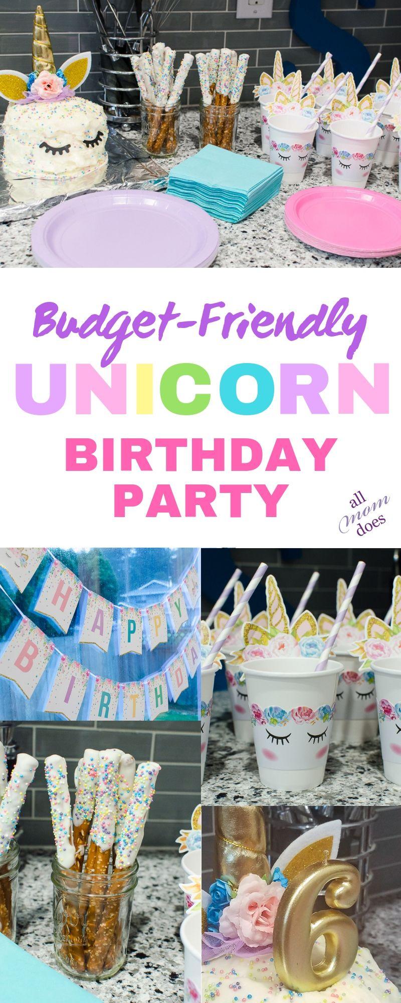 Budget Friendly Unicorn Birthday Party Unicorn Birthday Party