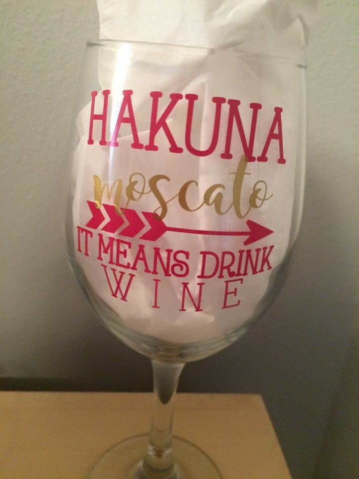 Hakuna Moscato Craft Vinyl Ideas Shops Pinterest