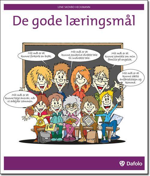 Forside De Gode Laeringsmal Laering Undervisning Klassevaerelse