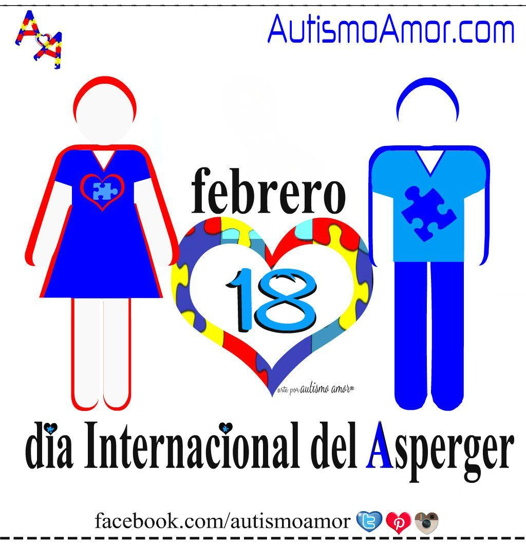 18 de febrero → día Internacional del Asperger  creación por www.autismoamor.com
