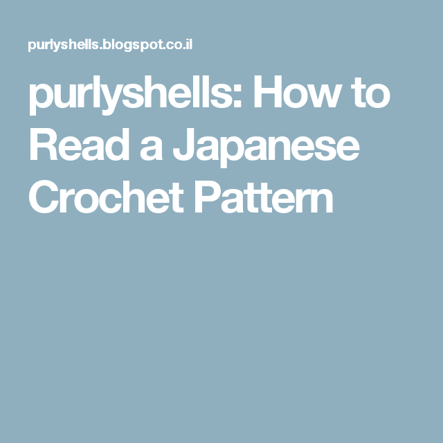 Purlyshells How To Read A Japanese Crochet Pattern Crochet 101