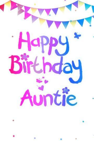 Happy Birthday Auntie Happy Birthday Happy Birthday Auntie