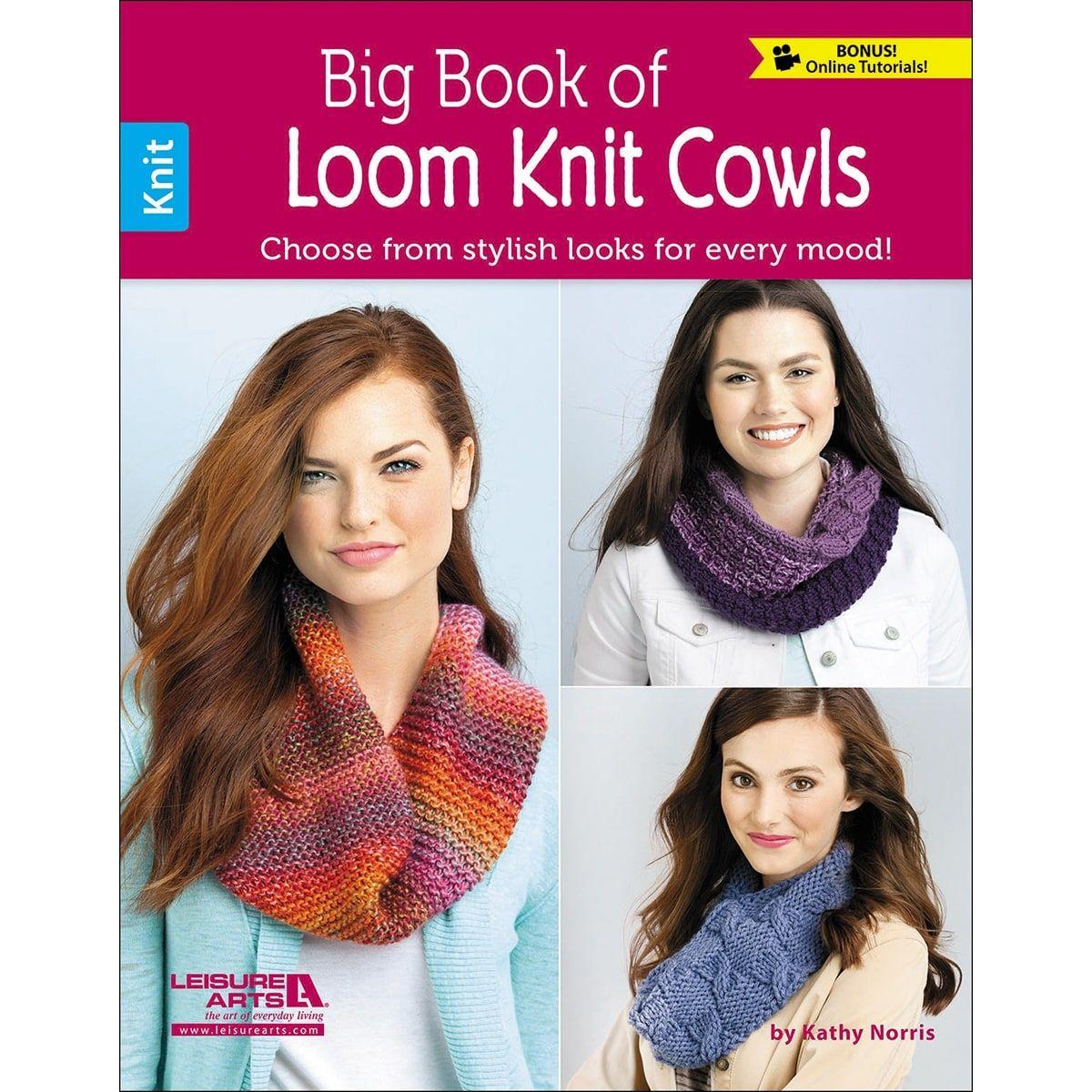 Leisure Arts-Big Book Of Loom Knit Cowls - big book of loom knit ...