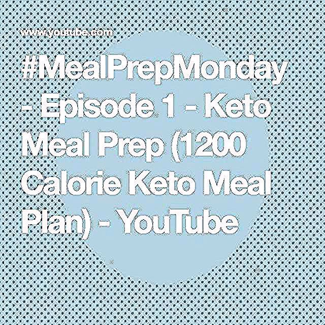 Episode 1  Keto Meal Prep 1200 Calorie Keto Meal Plan  YouTubeYou can find 1200 calorie meal prep and more on our website Episode 1  Ket Episode 1  Keto Meal Prep 1200 Ca...