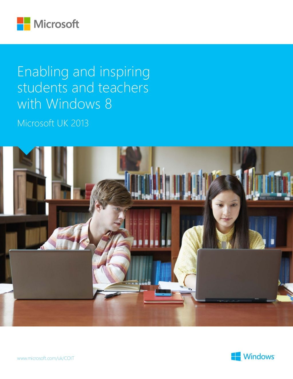 Enabling And Inspiring Students And Teachers With Windows