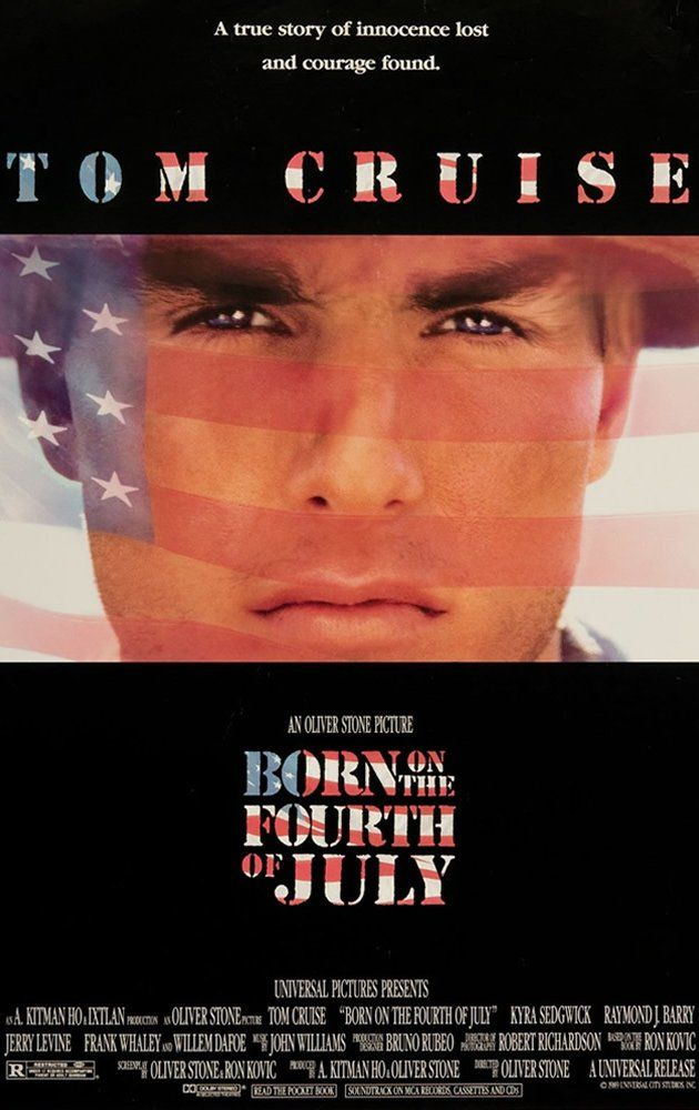 Born On The Fourth Of July 1989 July Movies Tom Cruise Movies Best Tom Cruise Movies