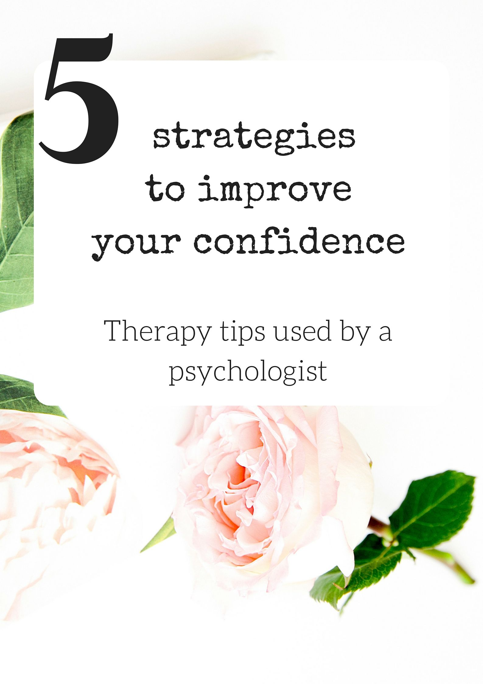 Want to hear the tips I use as a psychologist to improve my client's self esteem? Click through.
