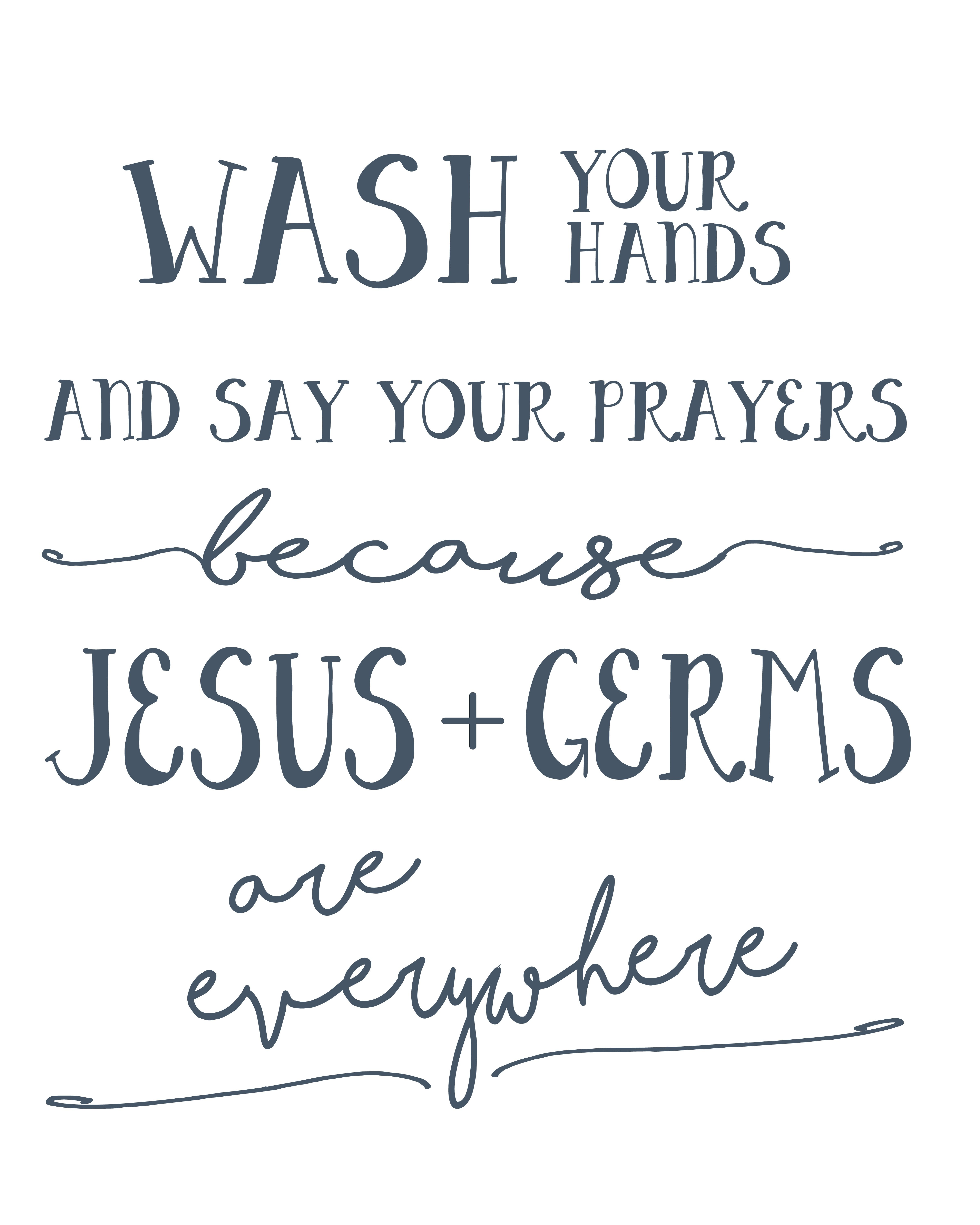 picture about Free Wash Your Hands Signs Printable called clean your palms and say your prayers no cost printable In excess of
