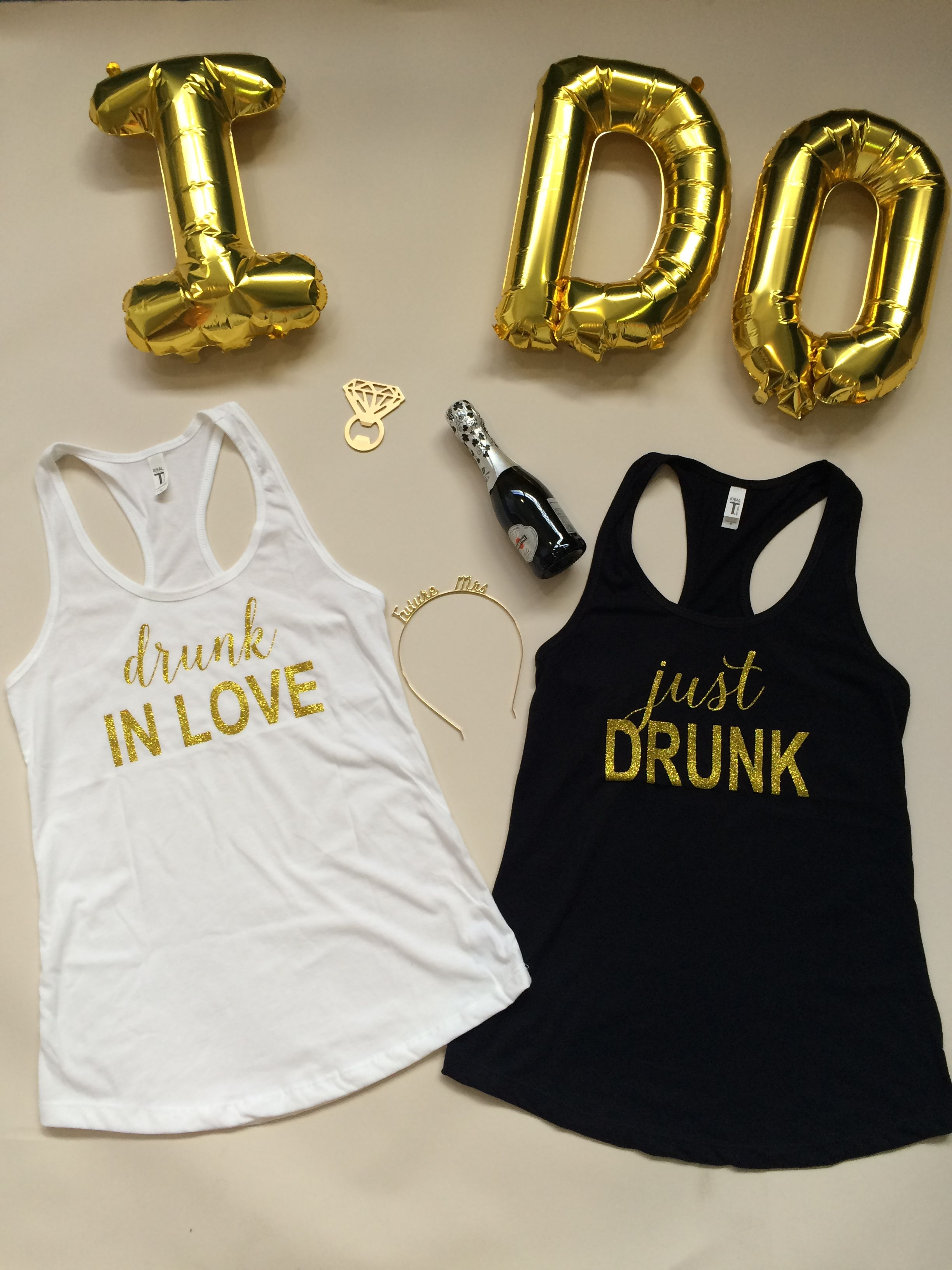 Bachelorette Party Idea Drunk In Love And Just Shirts