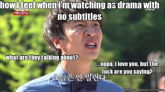 d1287e45a1ad53f351a714e447e7014d when watching a drama without subtitles allkpop meme center