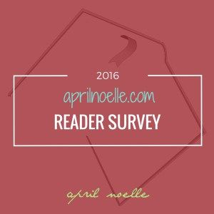 April Noelle Reader Survey