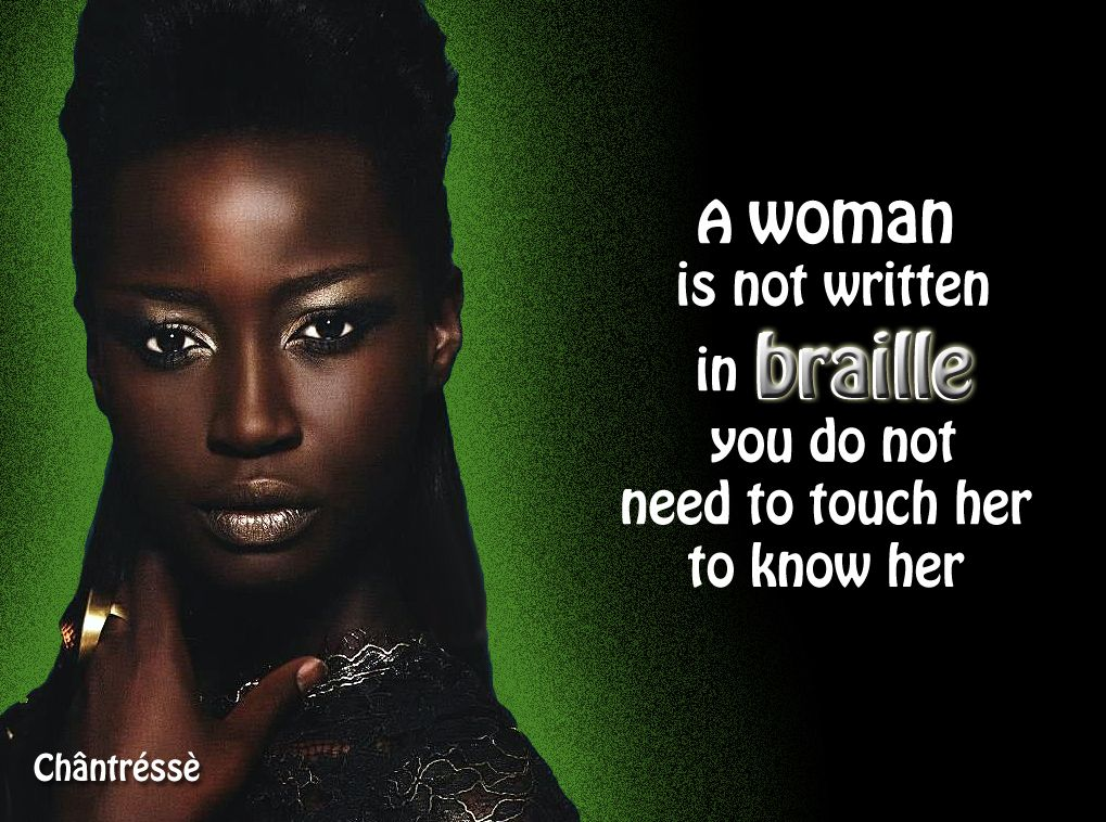 A Woman Is Not Written In Braille You Do Not Need To Touch -9364