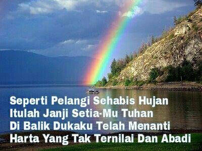 Seperti Pelangi Sehabis Hujan Itulah Janji Setia Mu Tuhan Di