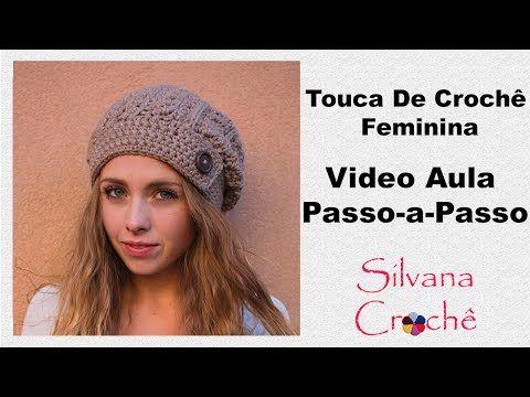 2e28cdcb8ba07 Touca Em Crochê Feminina Rústica Passo-a-Passo - YouTube