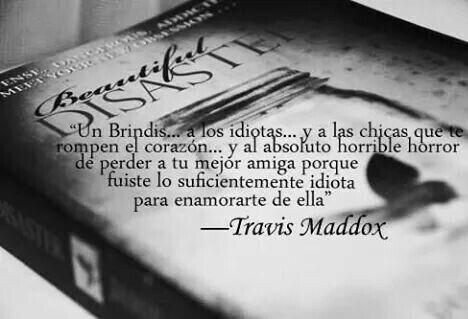 Maravilloso #Inevitable #Desastre #Travis #Frases #Libro ...