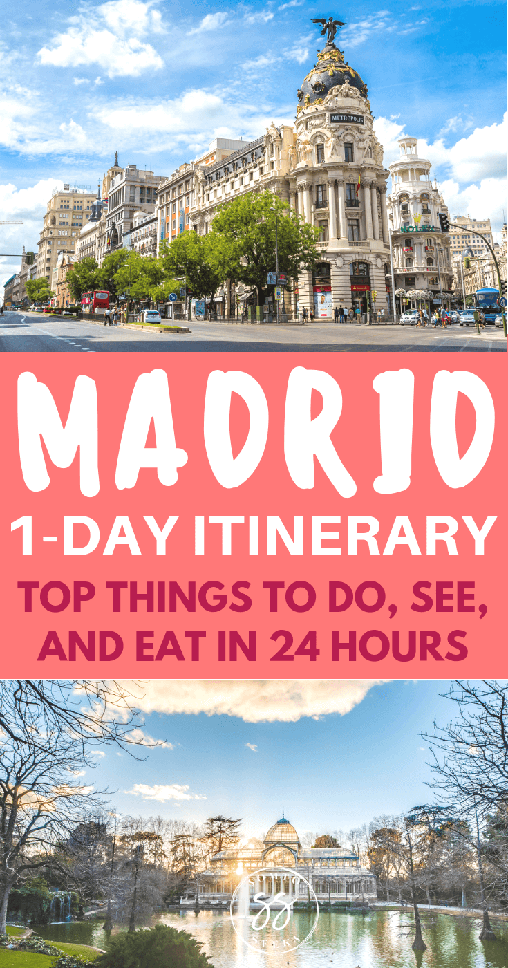 One Day Madrid Itinerary: Best Things To Do, See, and Eat