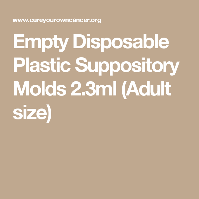 Empty Disposable Plastic Suppository Molds 2.3ml (Adult size)