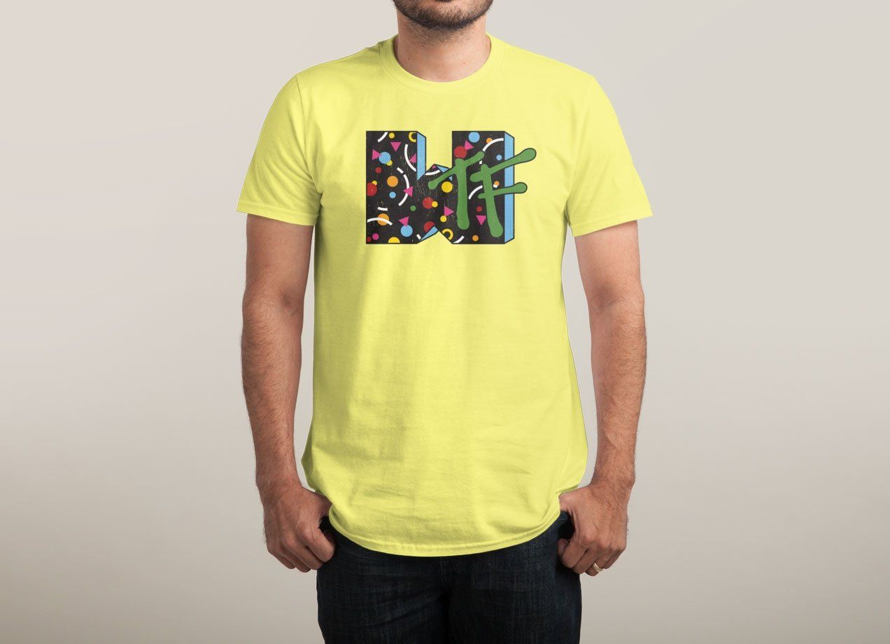WTF!? by Idiot Box | Threadless | Pop Culture Shirt Designs Mainly ...