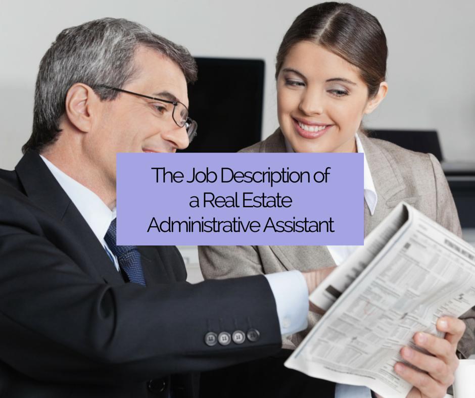 A Real Estate Assistant S Job Description Real Estate Assistant Assistant Jobs Real Estate