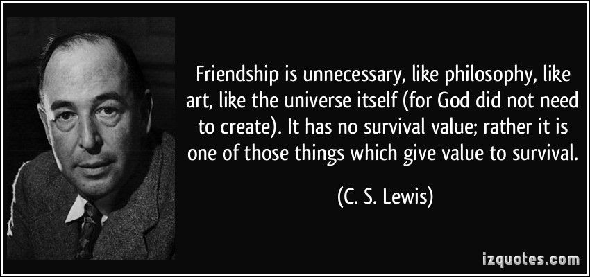 Friendship Is Unnecessary Like Philosophy Like Art Like The Fascinating Philosophical Quotes About Friendship