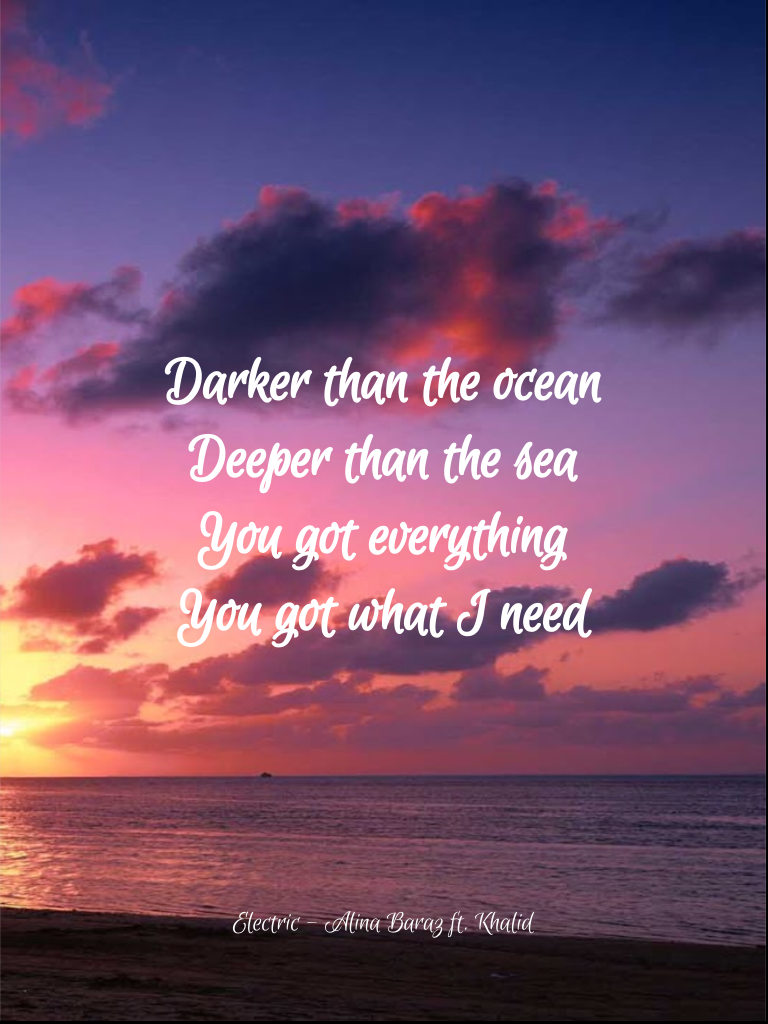 Dark Darker Ocean Deeper Sea You Everything What I Need Alina Baraz Lyrics Ocean Quotes Ocean Deep
