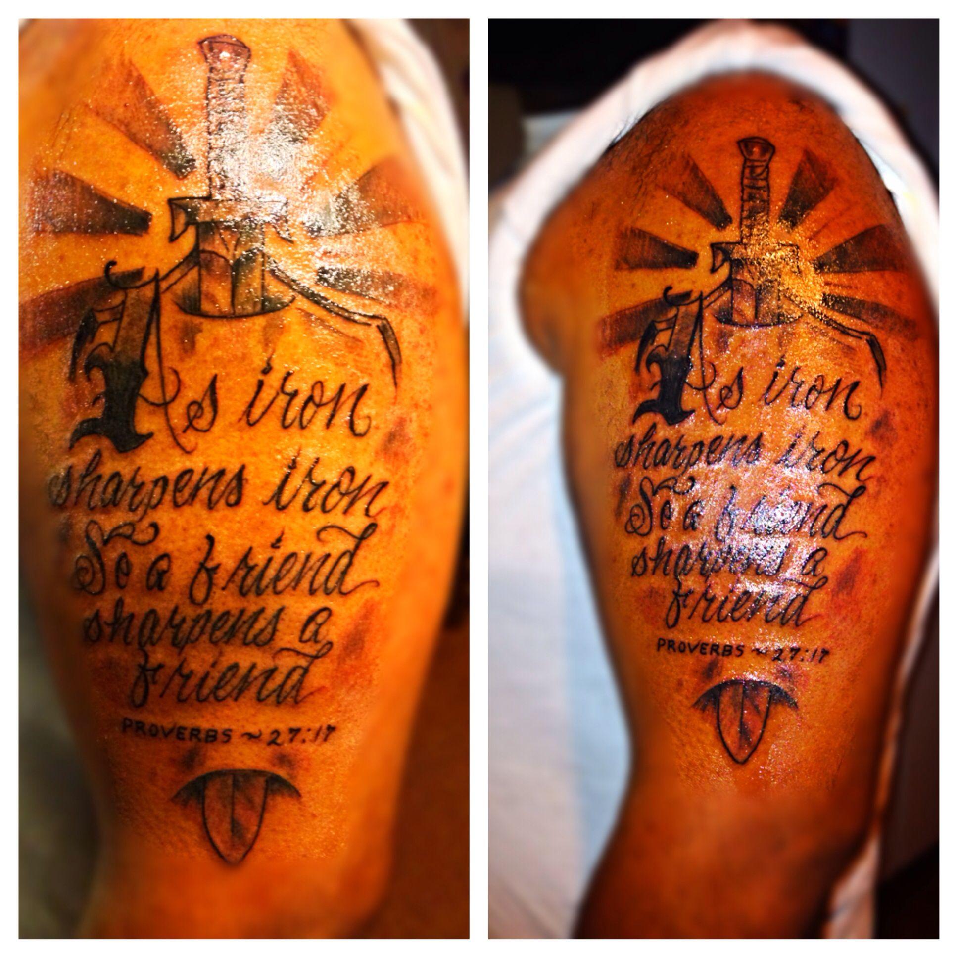 As iron sharpens iron so a friend sharpens a friend for Tattoos good or bad bible