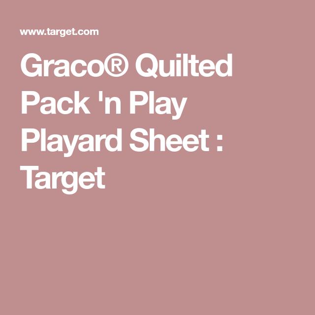 Graco Quilted Pack 'n Play Playard Sheet | Plays : graco quilted pack n play sheet - Adamdwight.com