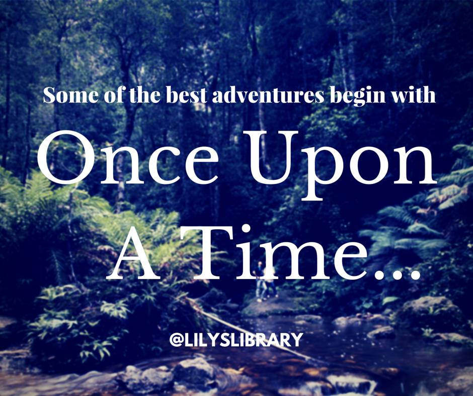 Once Upon a Time @lilyslibrary #books #reading #quote #adventure