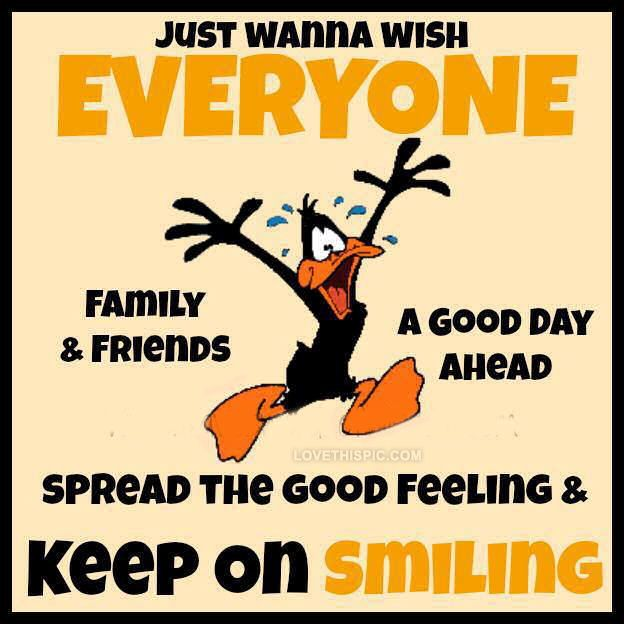 Have A Great Day Quotes Family Positive Quotes Cartoon Happy Smile