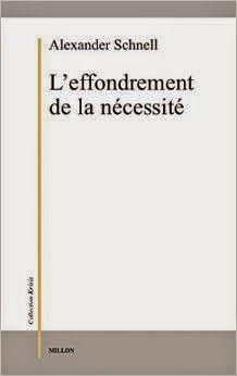 Les Livres de Philosophie: Alexander Schnell : L'effondrement de la nécessité