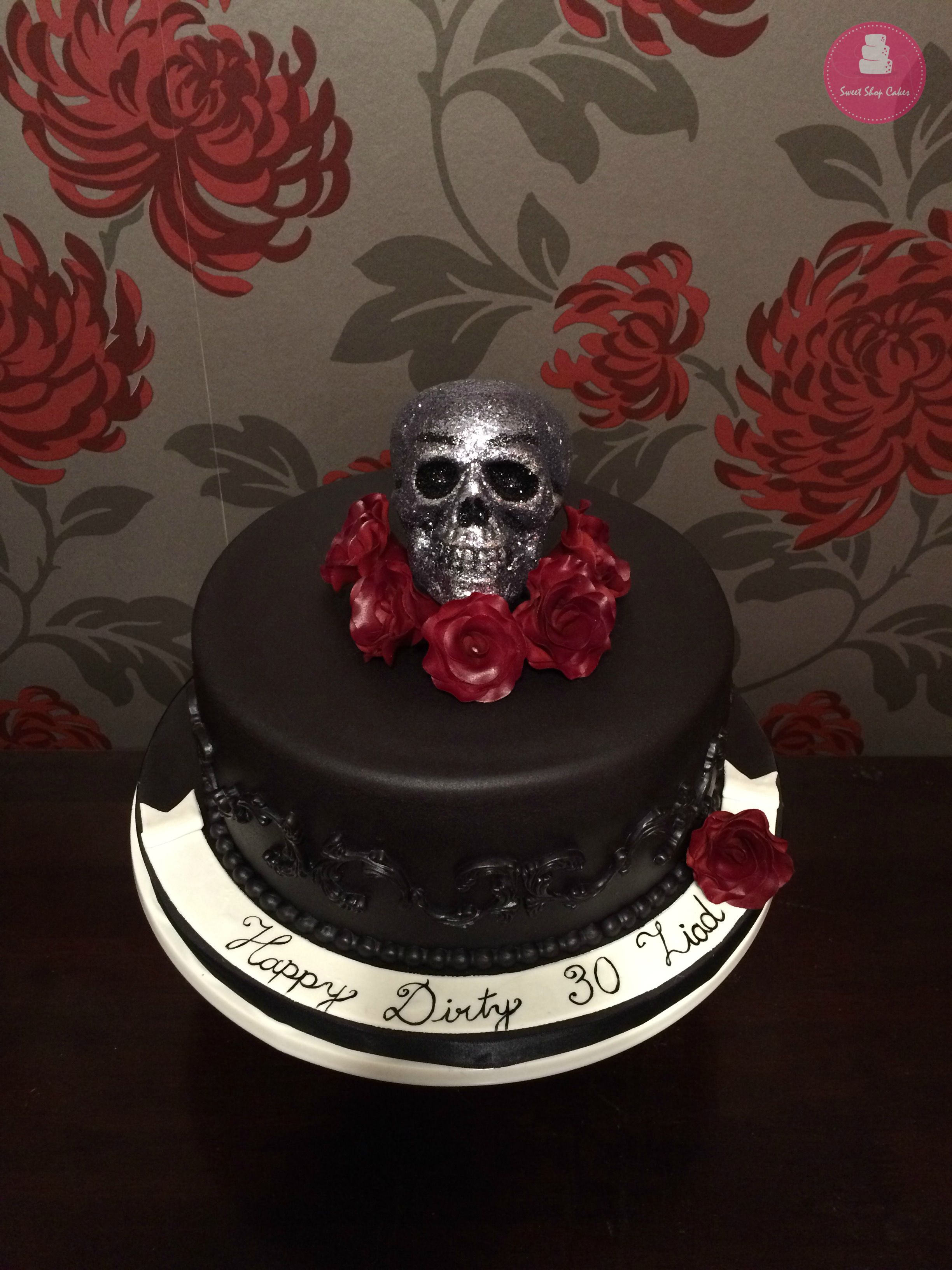 Skull And Roses Birthday Cake My Cake Creations Pinterest