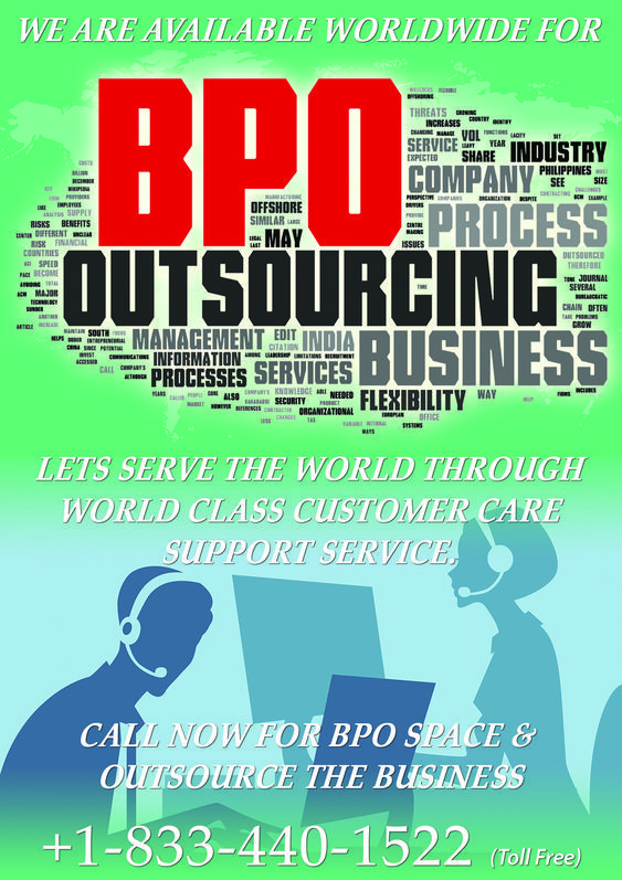 We are available worldwide for BPO OUTSOURCING. BPO,