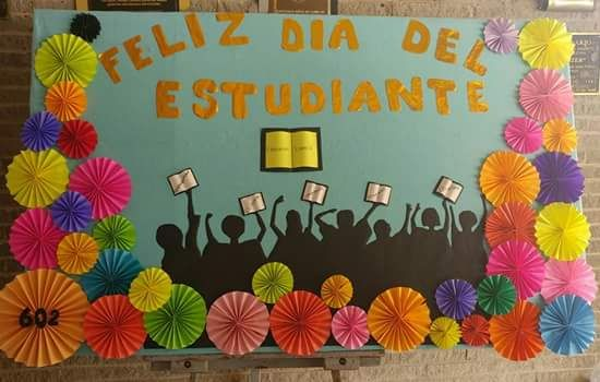 Mural del d a del estudiante classroom decor pinterest for Decoracion dia del estudiante
