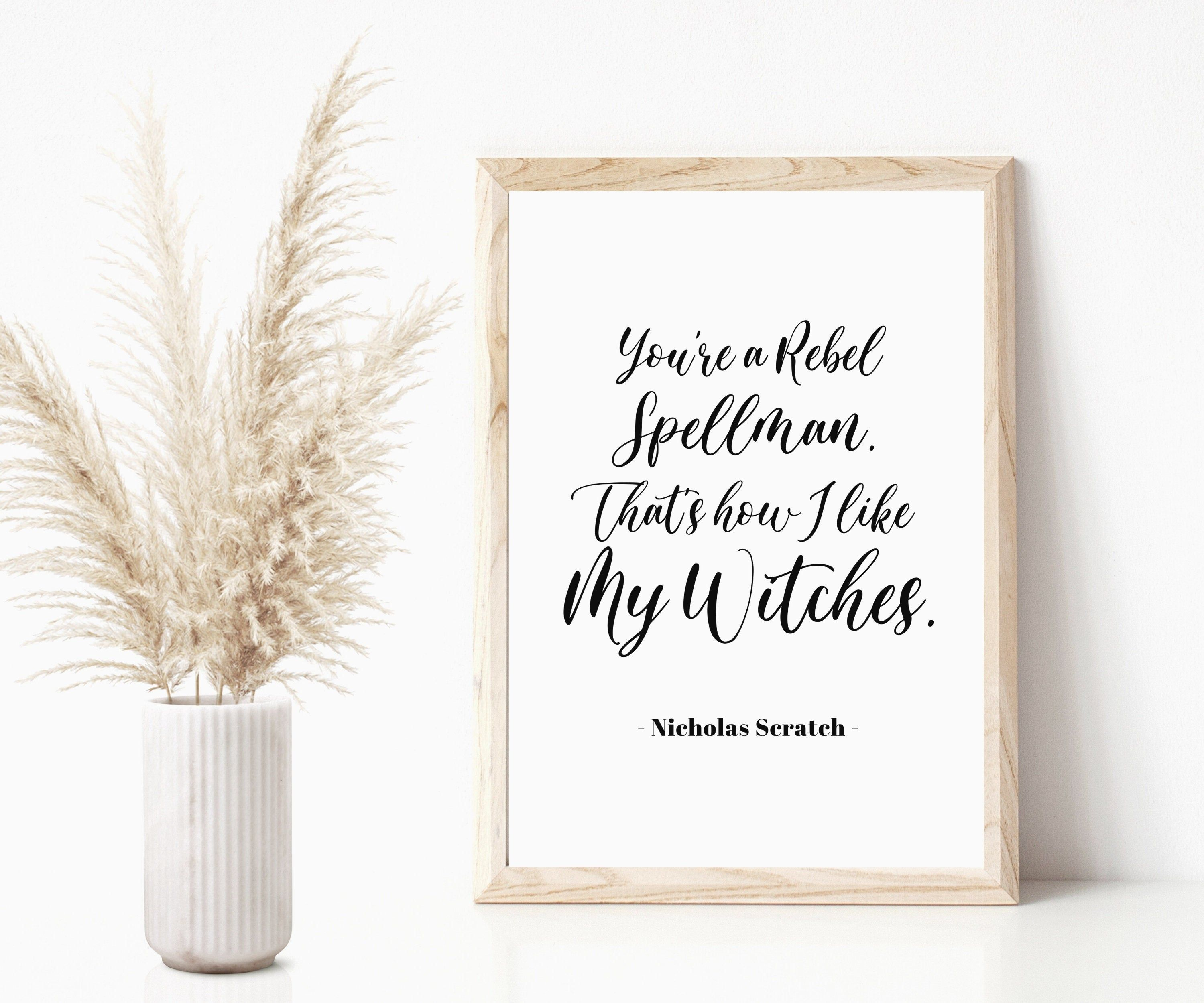 Chilling Adventures of Sabrina Quote Print - Sabrina Poster - Sabrina Quote Print - Nicholas Scratch Print - Bedroom Wall Art -Printable Art