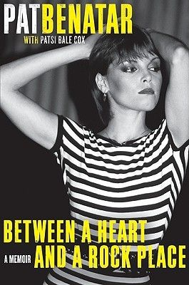 Between a Heart and A Rock Place - Pat Benatar