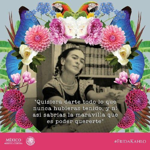 La maravilla de quererte, Frida Kahlo.