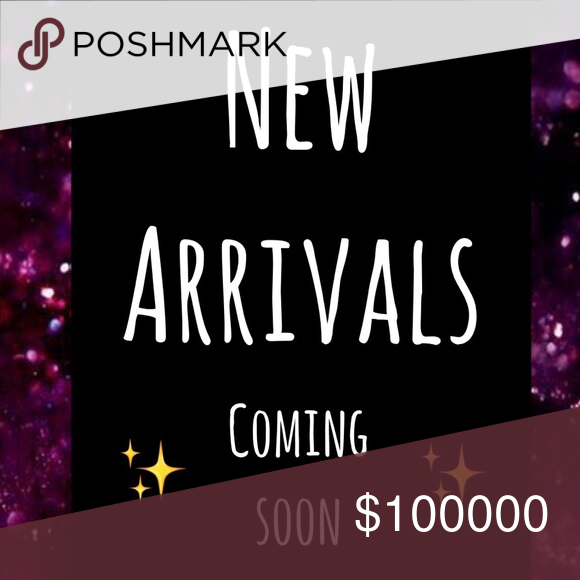 Stay Tuned For New Arrivals Coming Soon Arrivals Coming Soon Things To Sell