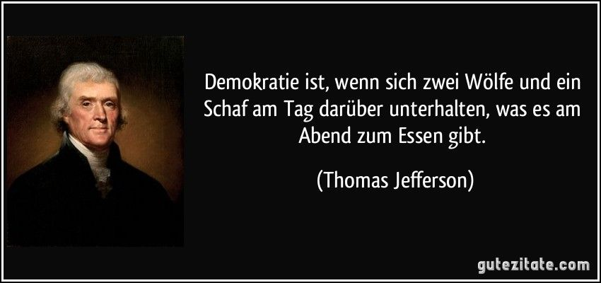 Thomas Jefferson Zitate Philosophie Aphorismen
