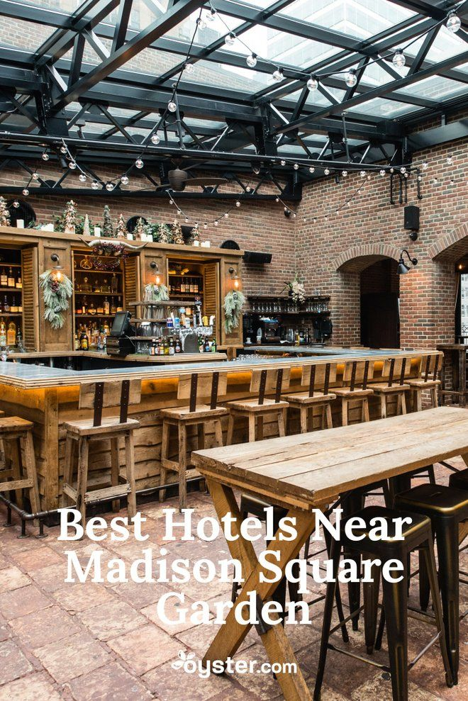 The Best Hotels Near Madison Square Garden For Every Type Of Traveler