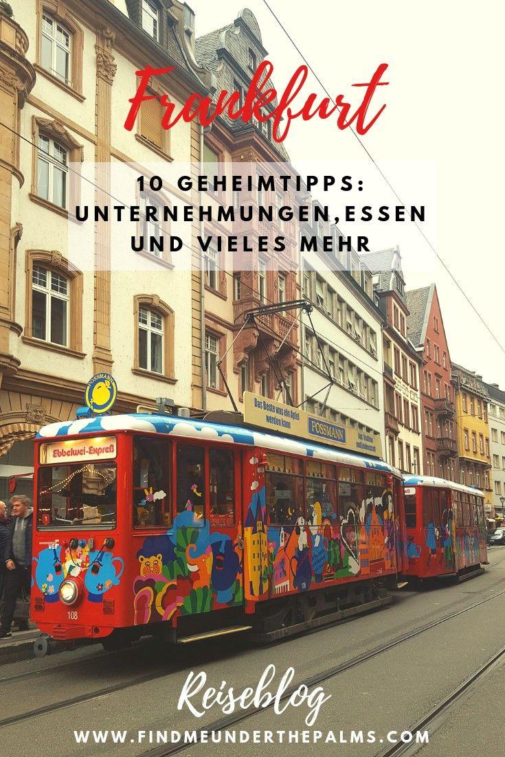 10 Geheimtipps in Frankfurt: Unternehmungen, Essen und vieles mehr
