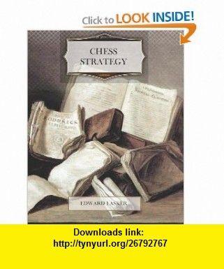 Chess Strategy 9781463684051 Edward Lasker Isbn 10 1463684053