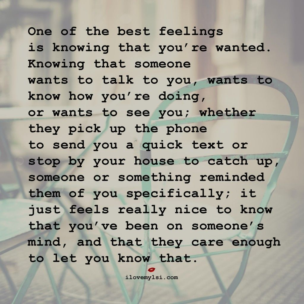 e of the Best Feelings is Knowing that You re Wanted