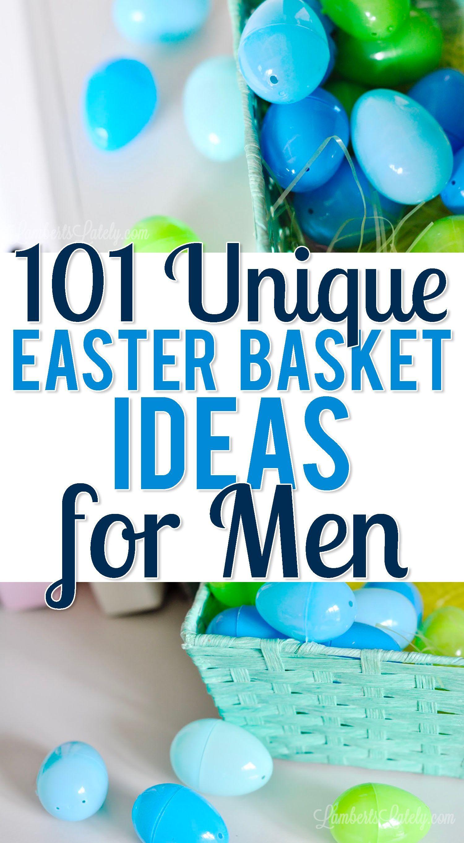 101 Unique Easter Basket Ideas For Men In 2021 Unique Easter Baskets Mens Easter Basket Easter Baskets