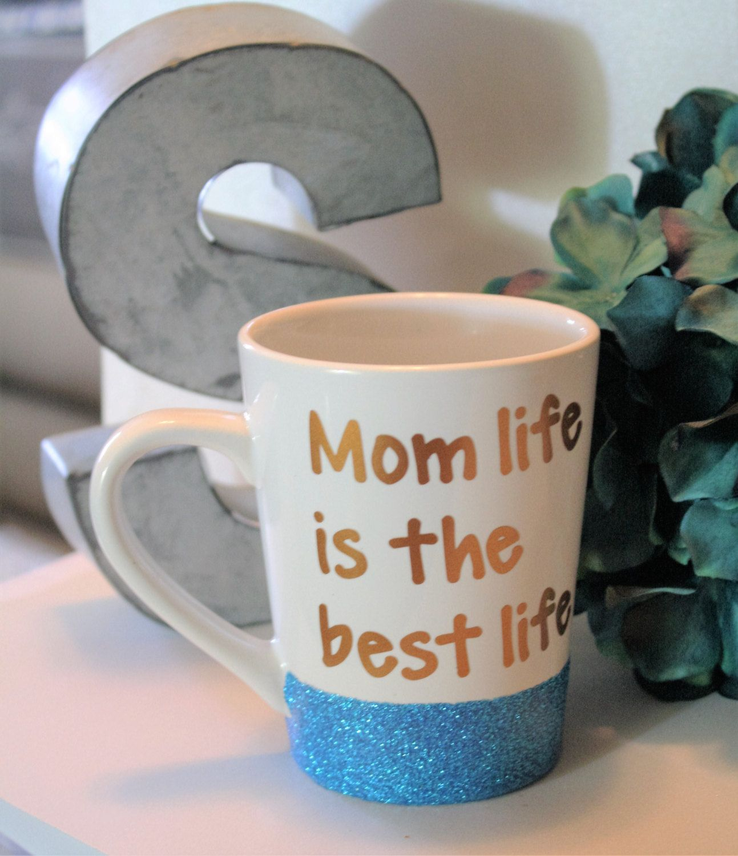 Best coffee mugs etsy - Mom Life Mom Life Is The Best Life Cute Coffee Mug Mommy Boss