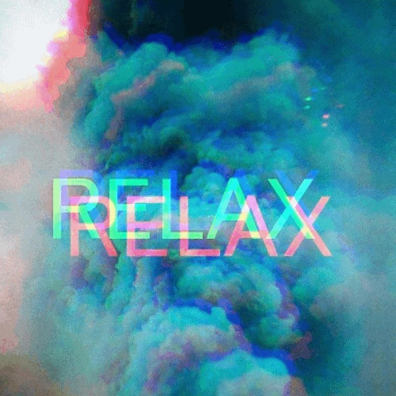 Chill Out, Relax Sticker